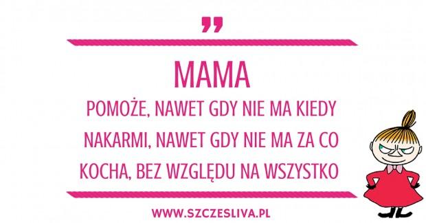 Mama kocha cytaty